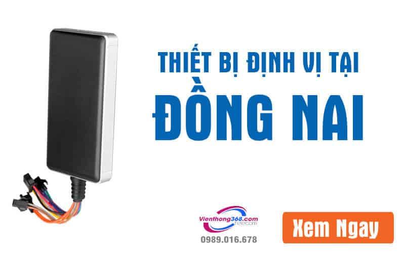 thiet-bi-dinh-vi-dong-nai