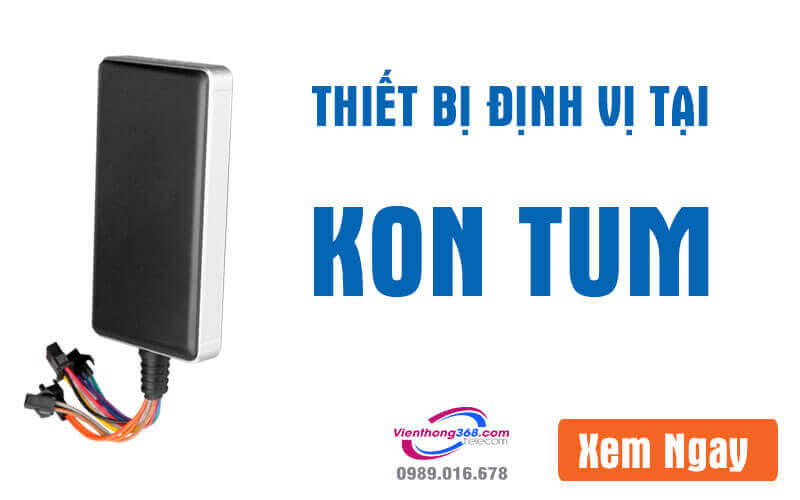 thiet-bi-dinh-vi-tai-kon-tum