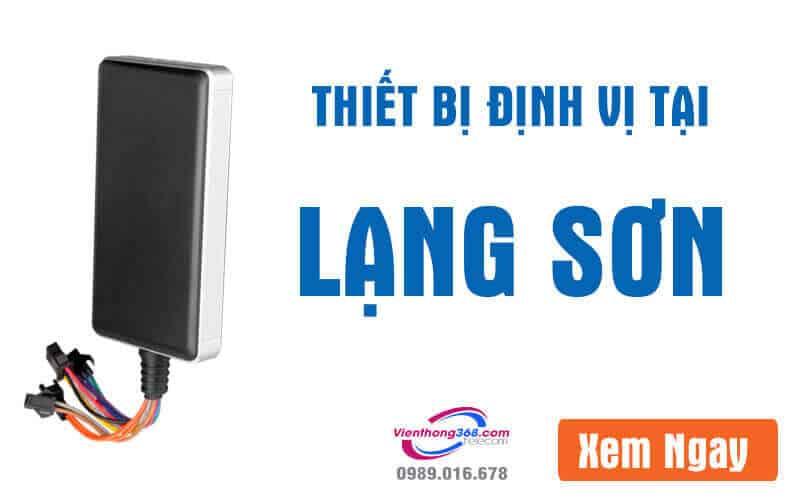 thiet-bi-dinh-vi-tai-lang-son