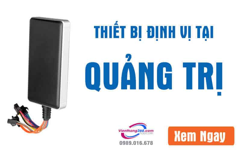 thiet-bi-dinh-vi-tai-quang-tri