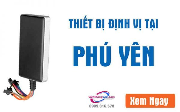 thiet-bi-dinh-vi-tai-phu-yen